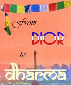 From Dior to Dharma – the Unpublished Preface